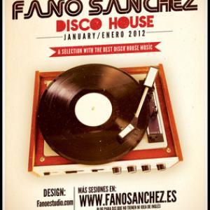 Fano Sánchez – Sesión Disco House Enero 2012