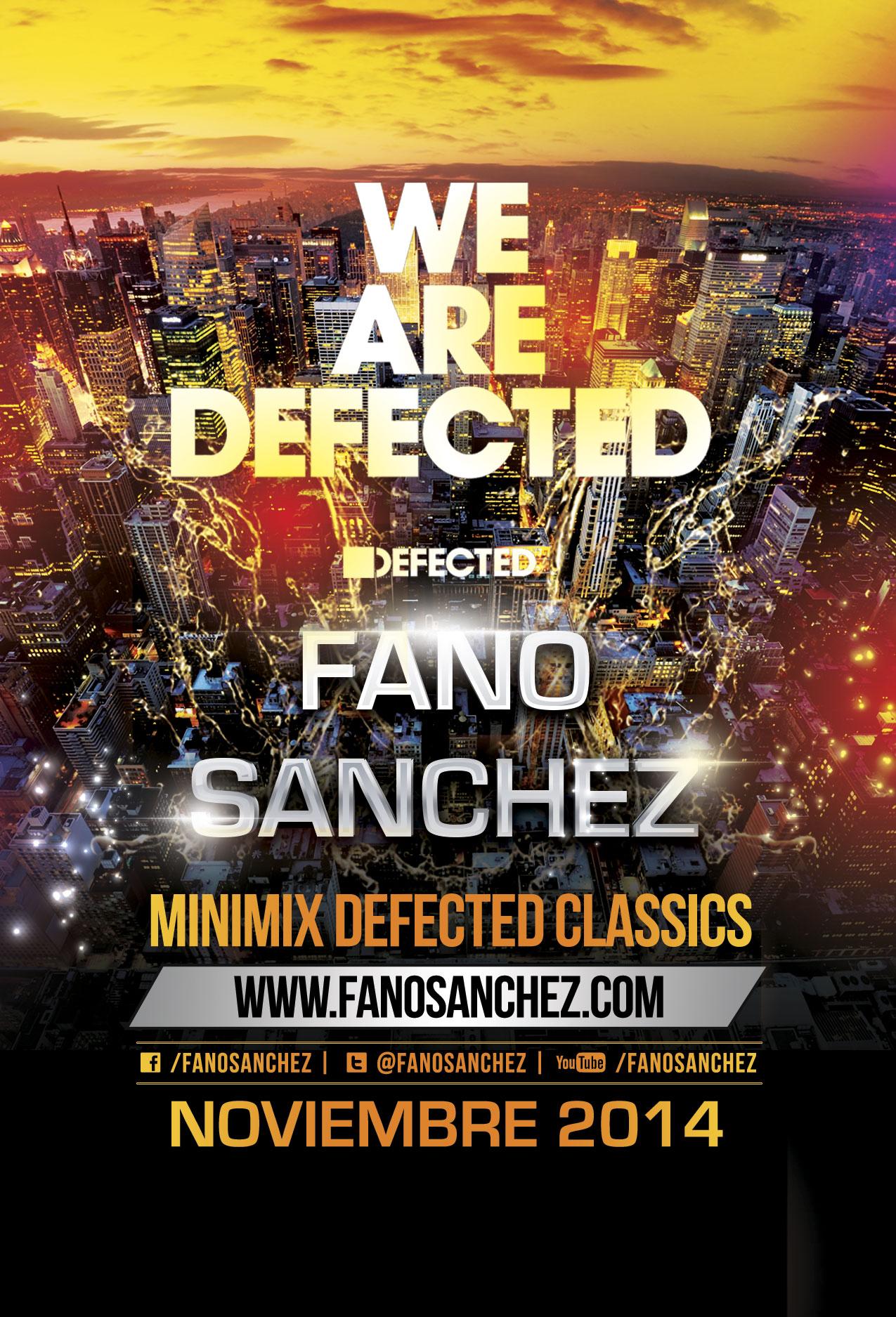 Video session Fano Sánchez Minimix Classics Defected Noviembre 2014
