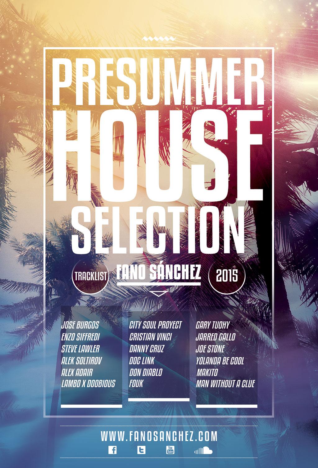 Fano Sánchez – PreSummer House Selection 2015