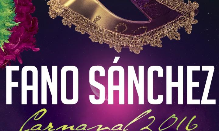 Fano Sánchez – Agenda Carnaval 2016