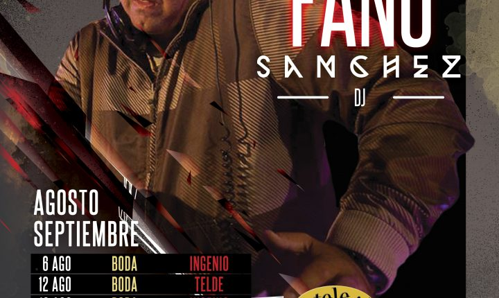Fano Sánchez – Agenda Verano 2016