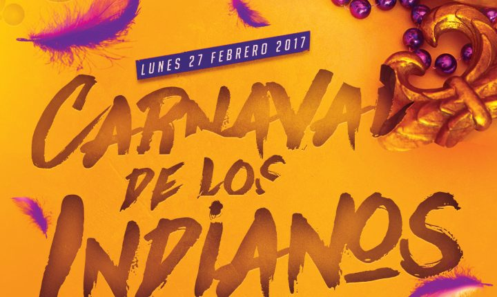 Carnaval de Los Indianos en The Paper Club 2017