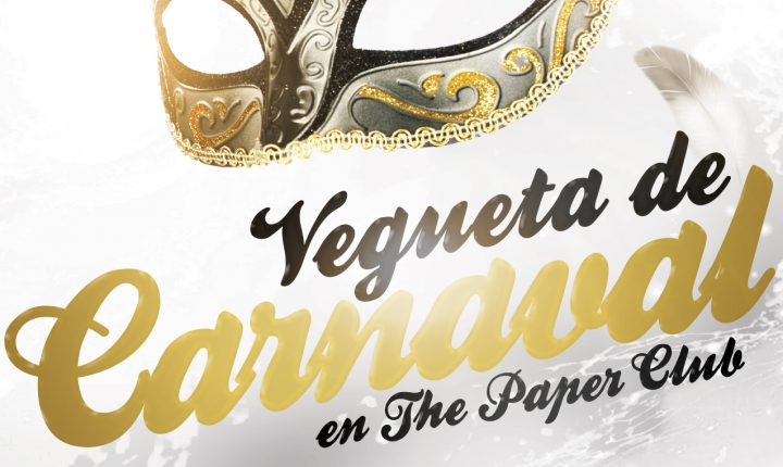 Vegueta de Carnaval en The Paper Club 2017