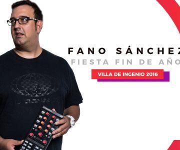 Fano Sánchez – Session Fiesta Fin de Año Villa de Ingenio 2016
