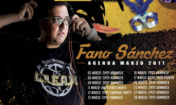 Fano Sánchez – Agenda Marzo 2017
