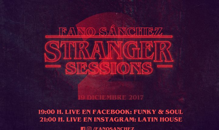 Stranger Sessions Vol. 2 – Fano Sánchez