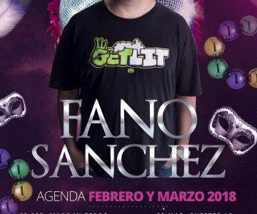 Fano Sánchez – Agenda Febrero y Marzo 2018