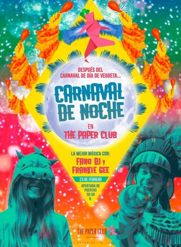 Carnaval De Noche The Paper Club 23 Febrero