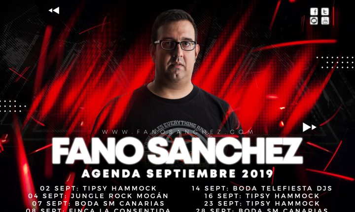 Fano Sánchez – Agenda Septiembre 2019