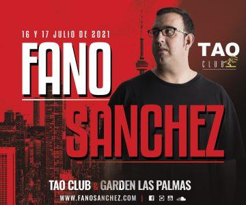Fano Sánchez – Tao Club Las Palmas 16 y 17 Julio 2021