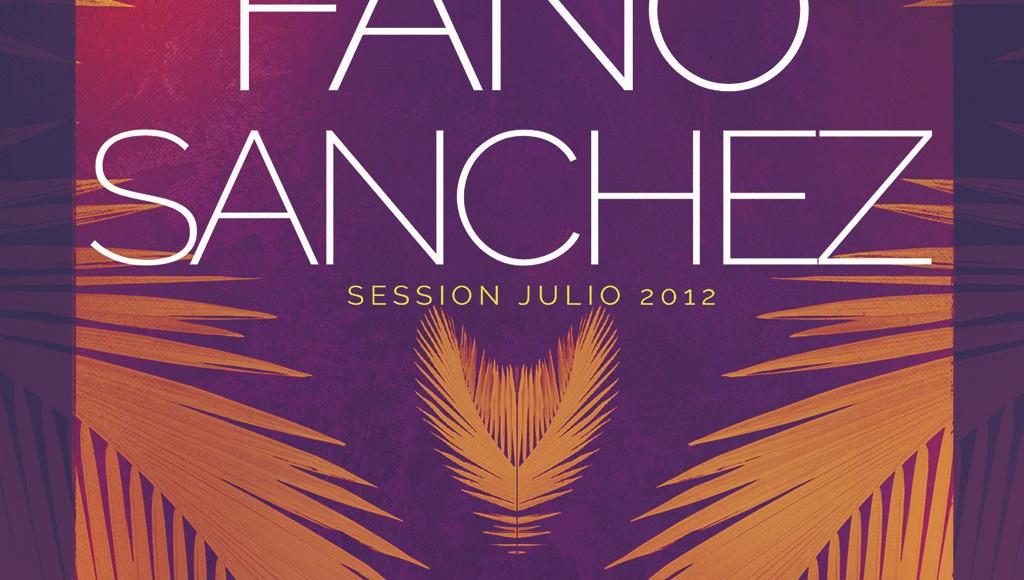 Fano Sánchez – Sesión Julio 2012