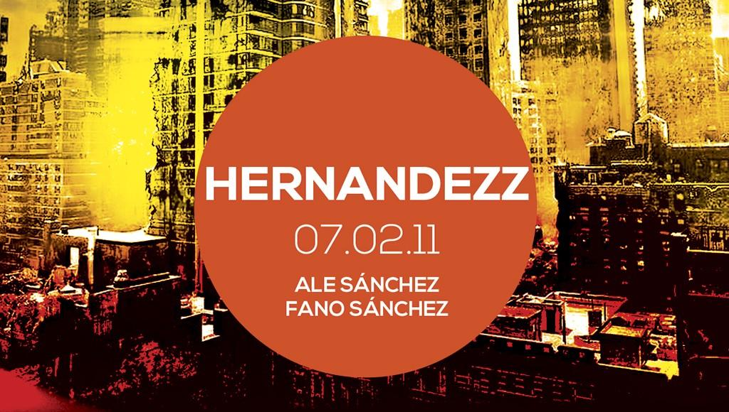 Hernándezz – Sesión Febrero 2011