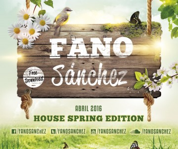 Fano Sánchez – Session House Spring Edition 2016