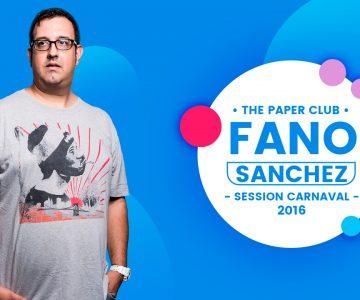 Fano Sánchez – Minimix Carnaval The Paper Club 2016