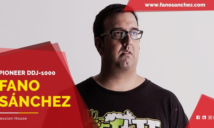 Fano Sánchez – Session House Pioneer DDJ-1000
