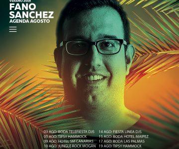 Fano Sánchez – Agenda Agosto 2019