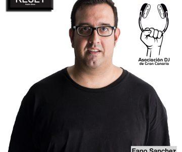 Entrevista Fano Sánchez – Asociación DJ de Gran Canaria en Radio Reset Show